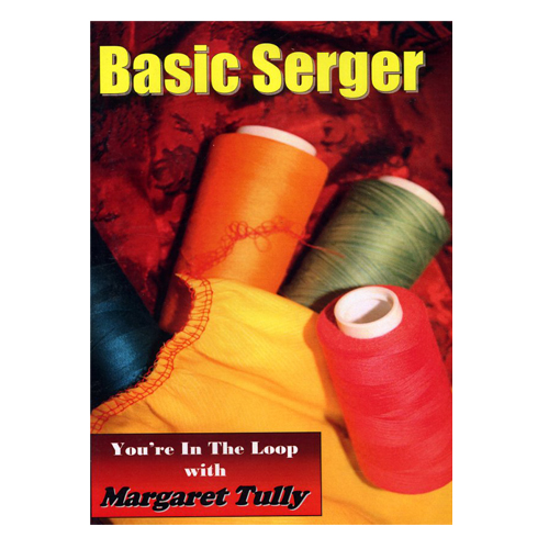 Basic Serger YouRe In The Loop With Margaret Tully ...
